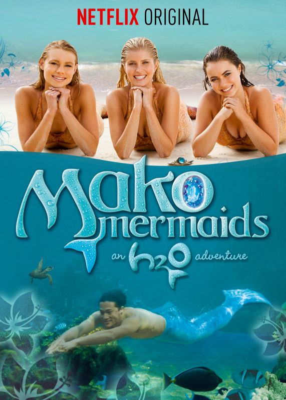 http://cascade.madmimi.com/promotion_images/0751/1635/original/EN_US_571x800_70281343_Mako-Mermaids-An-H2O-Adventure.jpg?1409253006