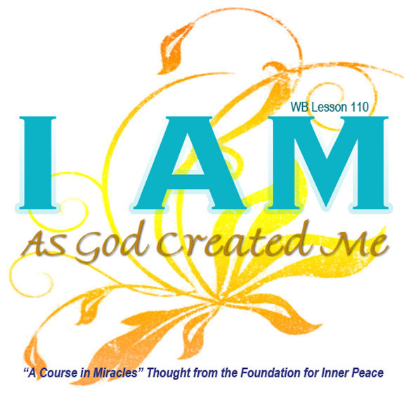 I am as God created me