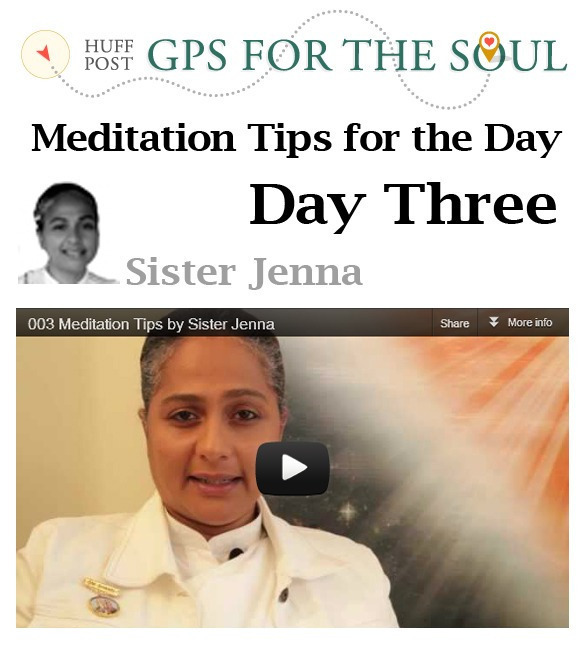 GPS for the Soul Meditation Tips for the Day - Day Three