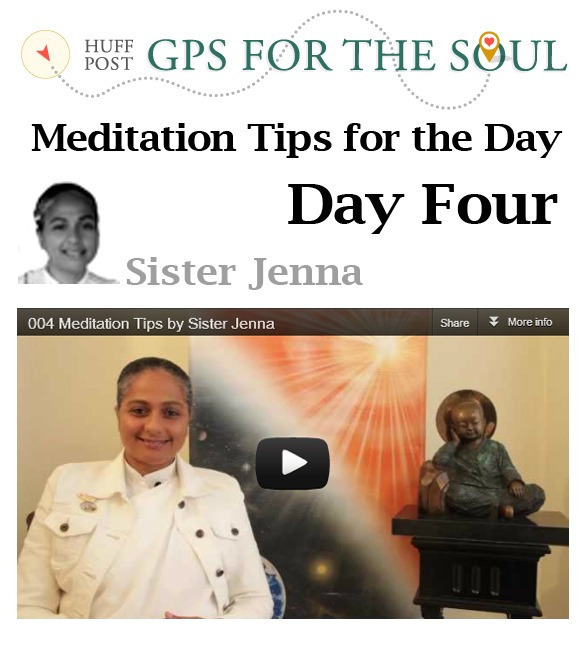 Meditation Tips for the Day -4
