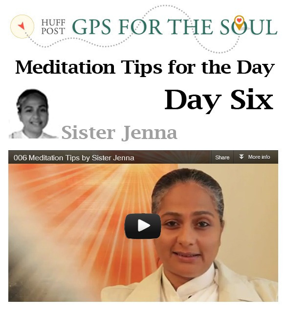 Meditation Tips for the Day -6
