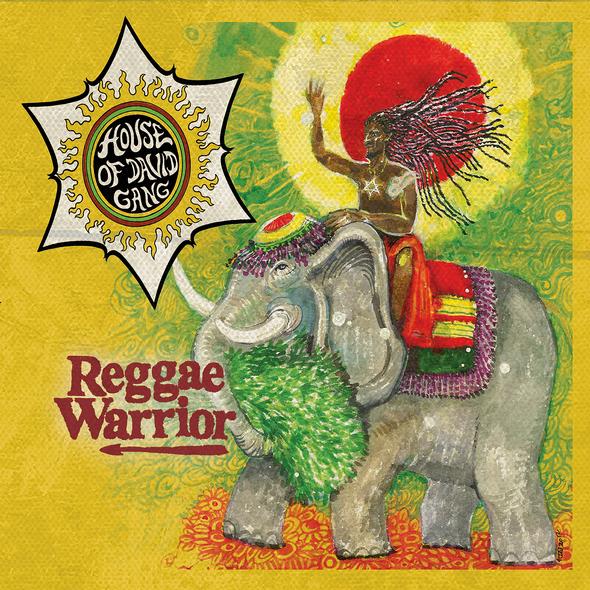 housedavidgang cdcover reggaewarrior