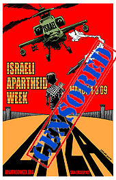 2009 IAW poster banned by U Censored Carleton because it could be seen to incite others to infringe rights and insensitive to the norms of civil discourse in a free and democratic society