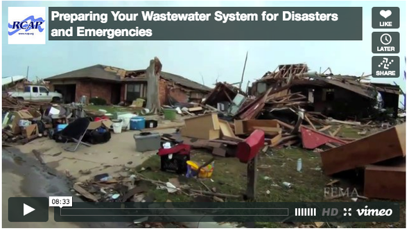 Preparing Your Wastewater System for Disasters and Emergencies  VIDEO    SmallWaterSupply.org   Blog