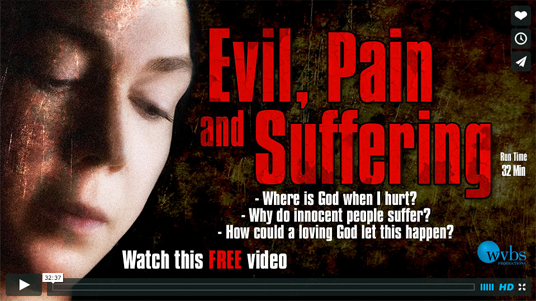 Evil  Pain  and Suffering