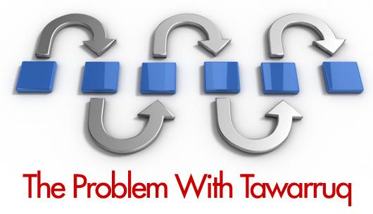 The-Problem-with-Tawarruq