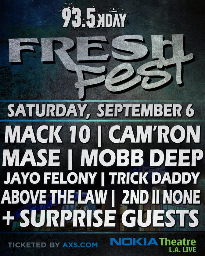 93.5 KDAY FRESH FEST!! MACK 10**CAM'RON**MASE**MOBB DEEP