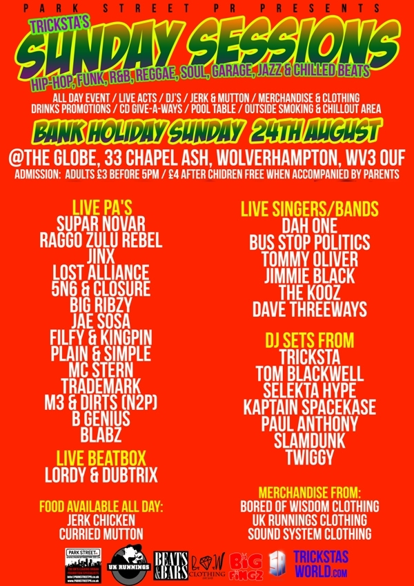 BRITHOPTV: [News/Events] @TrickstaUK's Sunday Sessions August 24: Midday to Midnight, @The Globe, 33 Chapel Ash, Wolverhampton, WV3 0UF. See Full details | #UKRap #UKHipHop