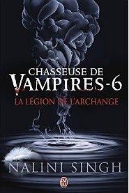 Chasseuse de vampires  6 La Legion de l Archange - Copy