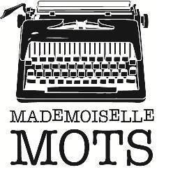 Mademoiselle Mots
