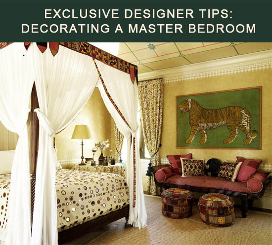 Designer Tips How to Decorate a Master Bedroom