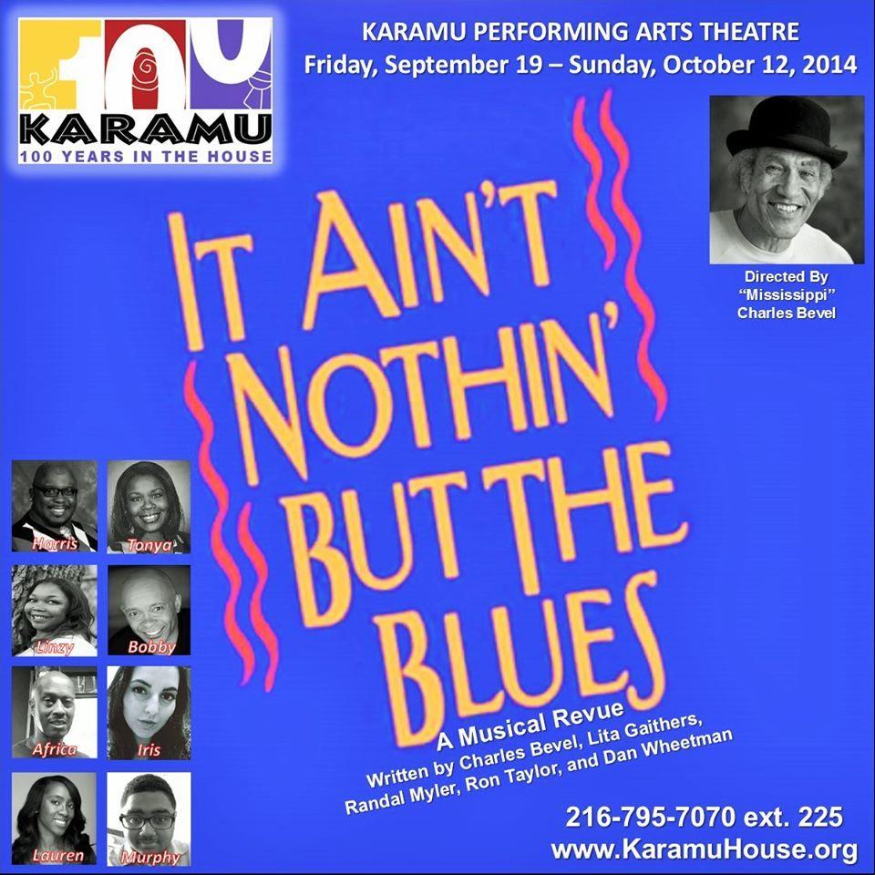 It Aint Nothin But Blues Karamu