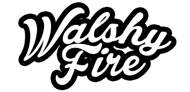 walshyfire