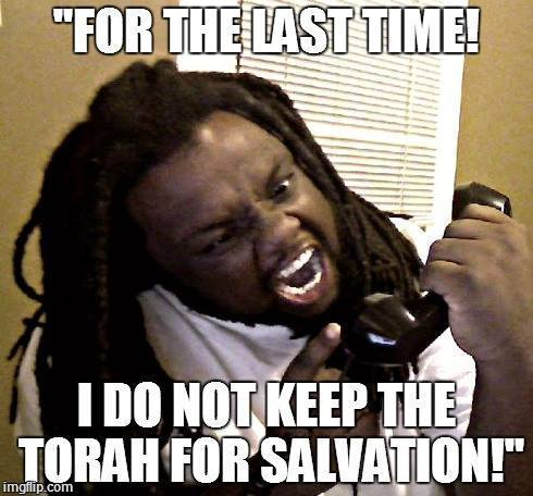 torah not for salvation - Isaac Ruffin Jr.