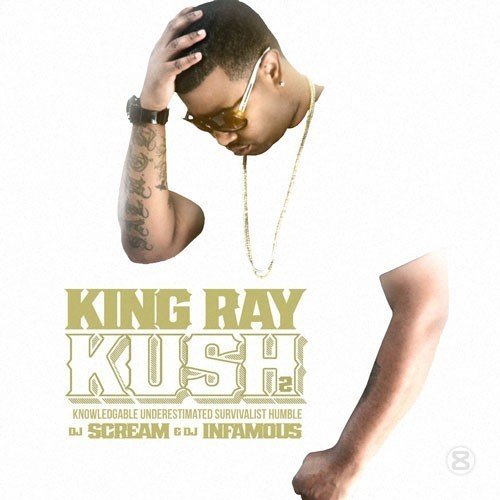 king ray kush cover