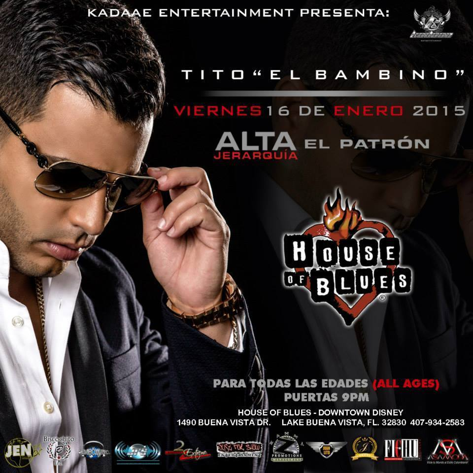 TITO EL BAMBINO House of Blues Orlando ALTA JERARQUIA Tour