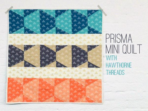 Prisma Quilt Hawthorne Threads