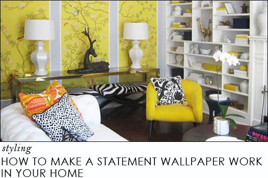 how to make a statement wallpaper work in your home