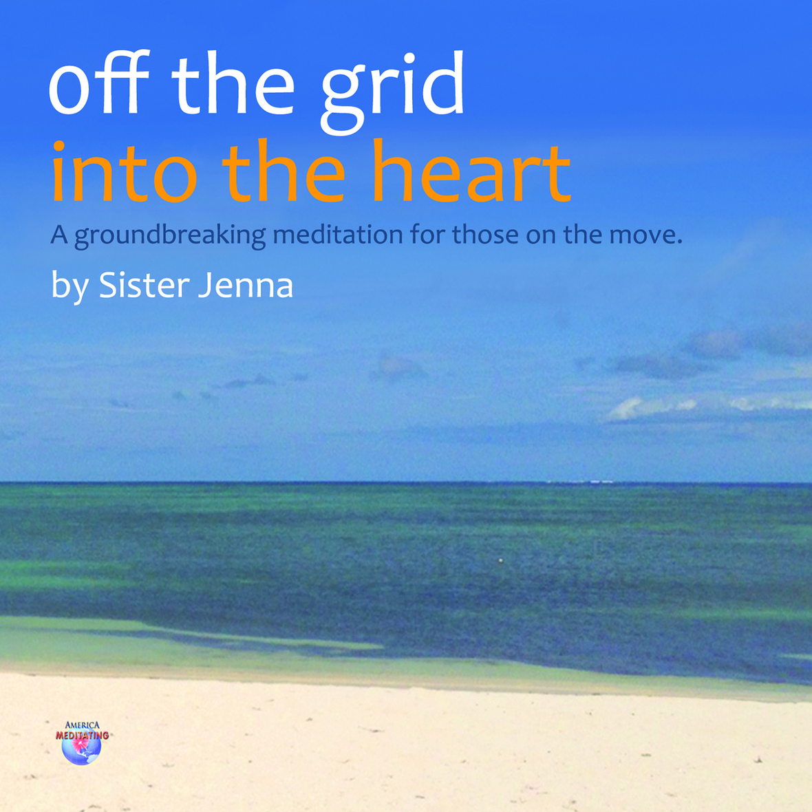 Off the Grid Into the Heart CD