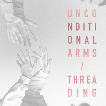 unconditional arms theading split cover art