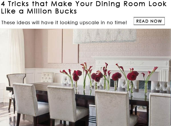 How to Make Your Dining Room Look More Expensive