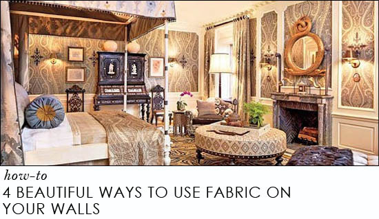 4 beautiful ways to use fabric on your walls