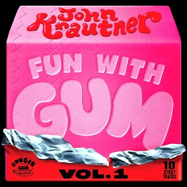 john krautner - fun with gum vol 1 sm 4