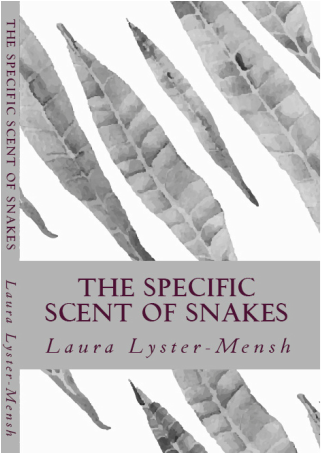 TheSpecificScentofSnakes