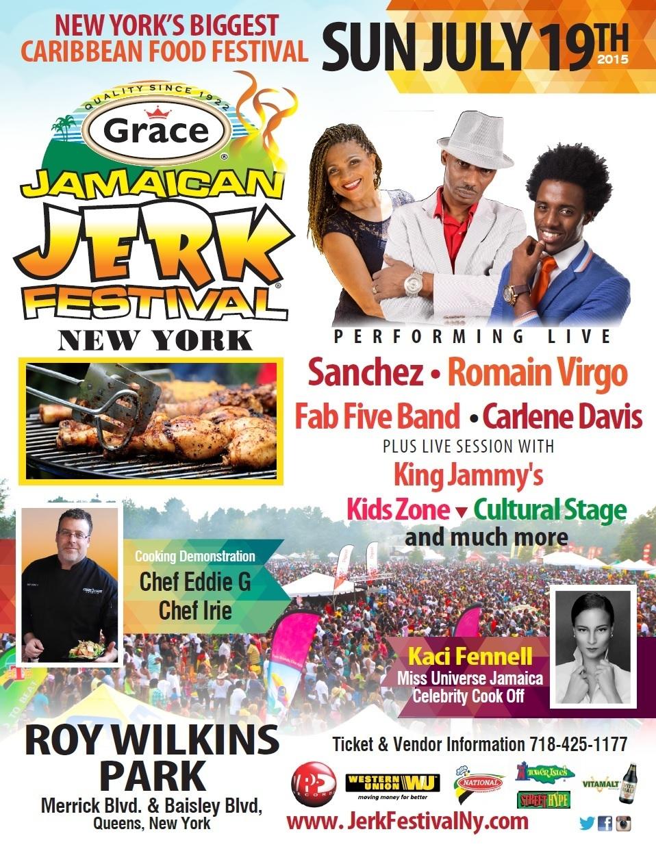 SANCHEZ, CARLENE DAVIS AND ROMAIN VIRGO FOR THE GRACE JAMAICAN JERK FESTIVAL, NEW YORK CITY, SUNDAY, JULY 19!