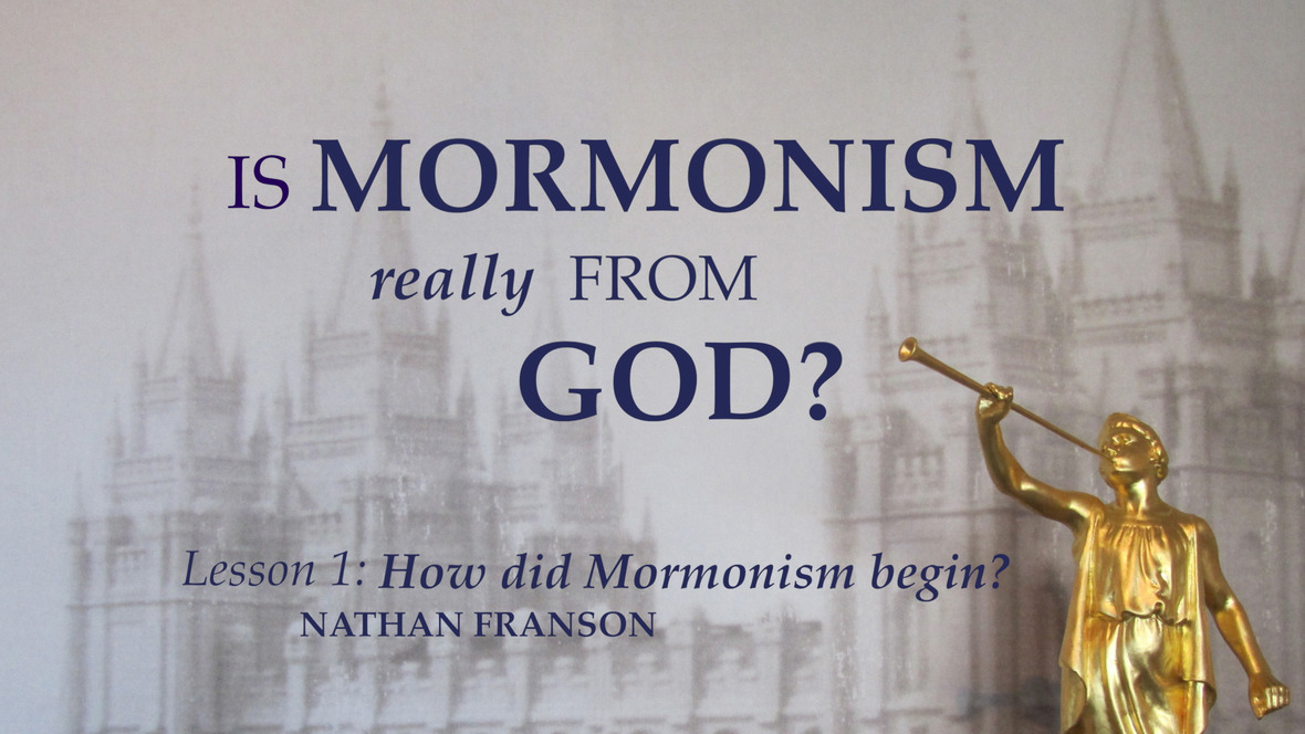 How Did Mormonism Begin
