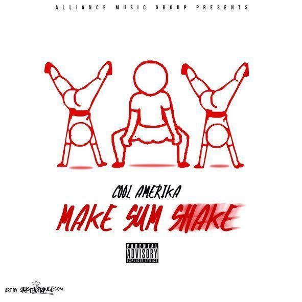 Cool Amerika - Make Sum Shake artwork