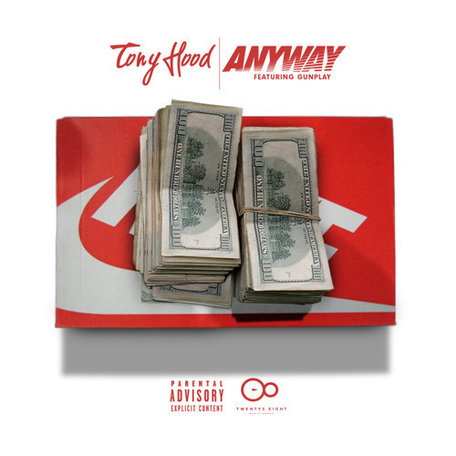 Tony Hood ft Gunplay - Anyway artwork