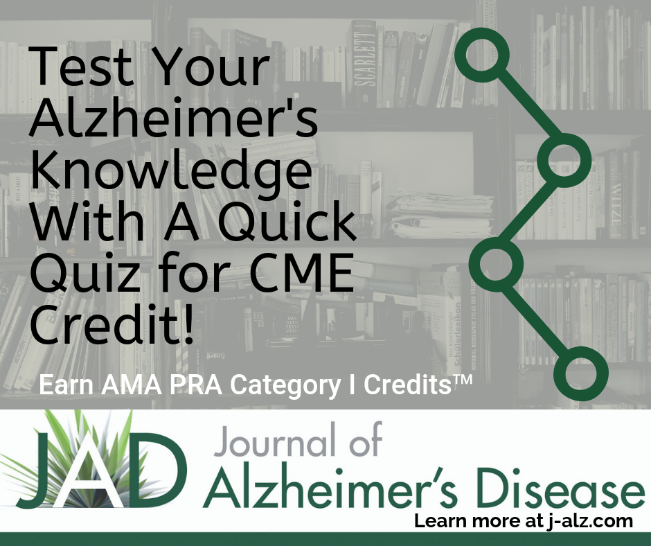 Test Your Alzheimers Knowledge With These 3 Quick Modules for CME Credit