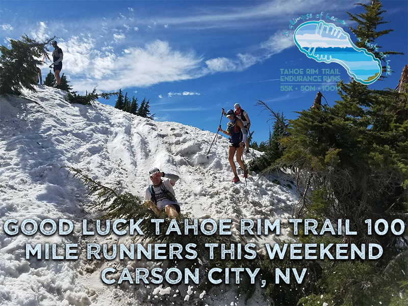 Good-Luck-Tahoe-Rim-Trail-100-Mile-Runners