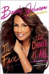 The Face That Changed It All: A Memoir by Beverly Johnson — Book Review