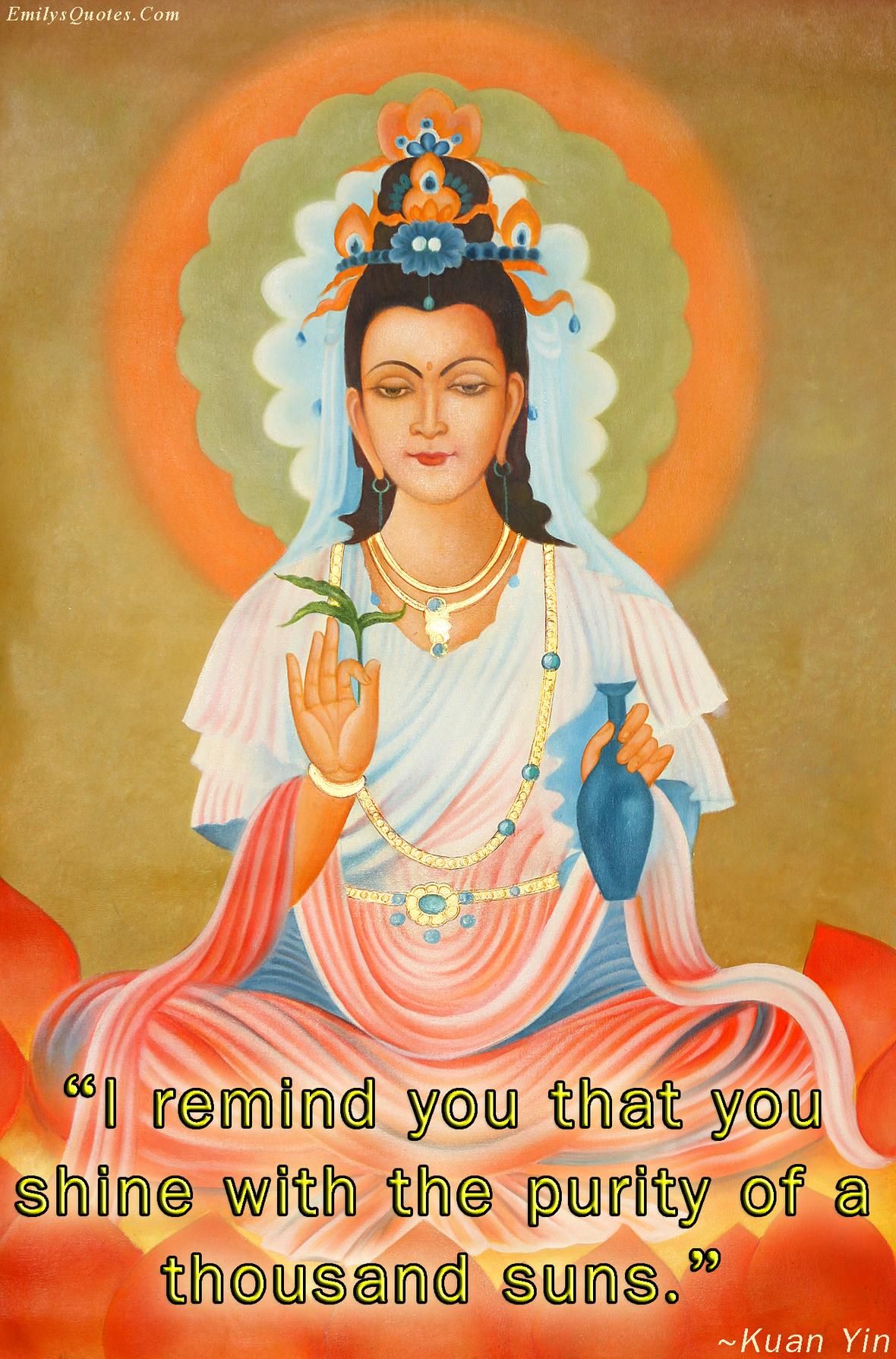 EmilysQuotes.Com-amazing-great-inspirational-motivational-encouraging-Kuan-Yin