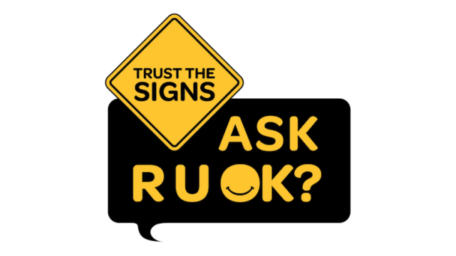 RUOK trust the signs
