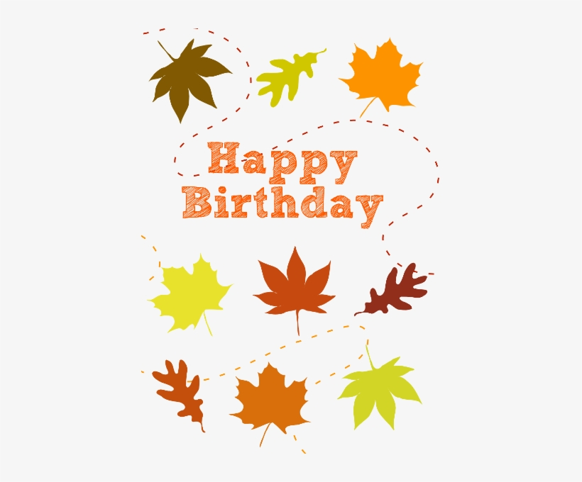 185-1853577 image-library-download-happy-birthday-fall-theme-happy