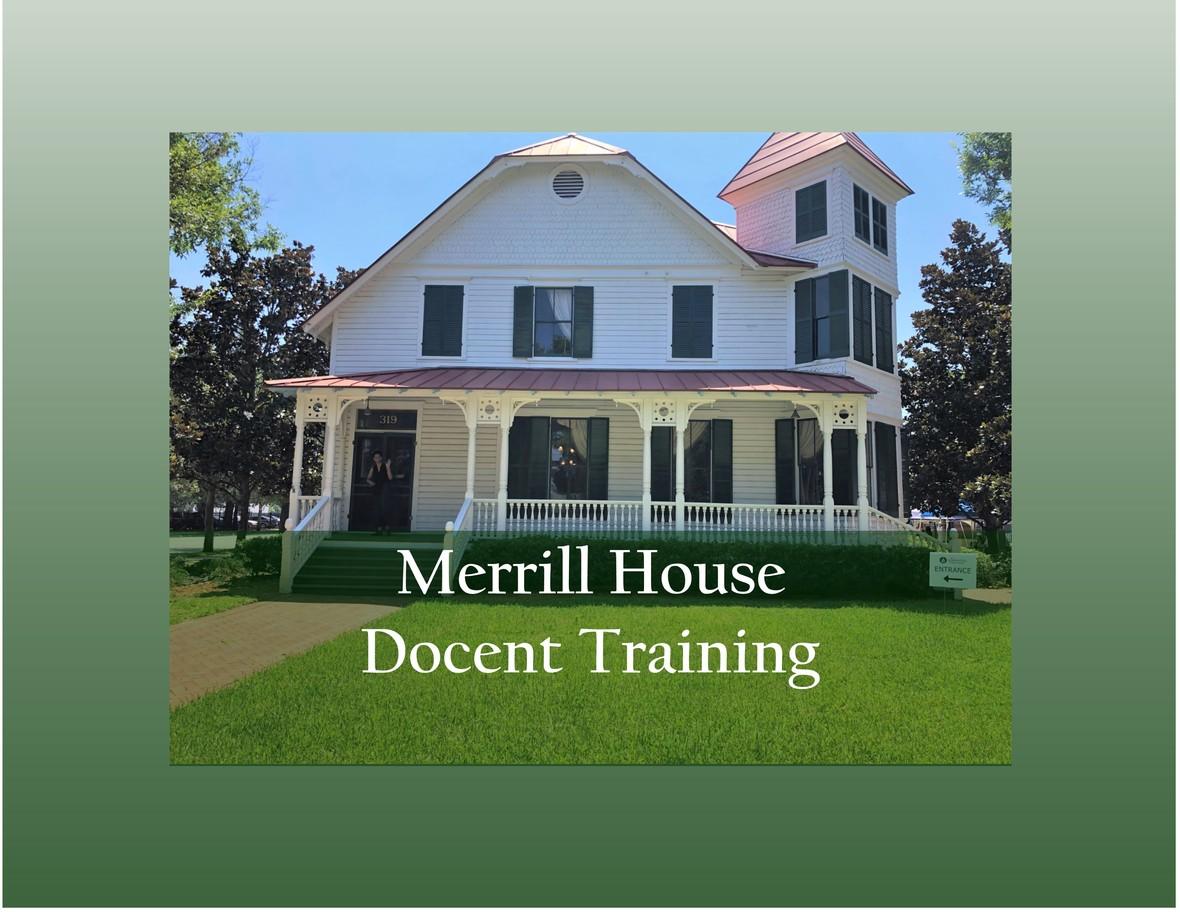 Merrill House Docent Training 2