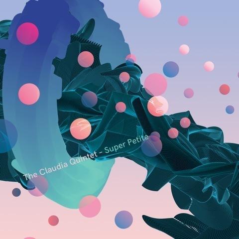 The-Claudia-Quintet Super-Petite Cover RGB