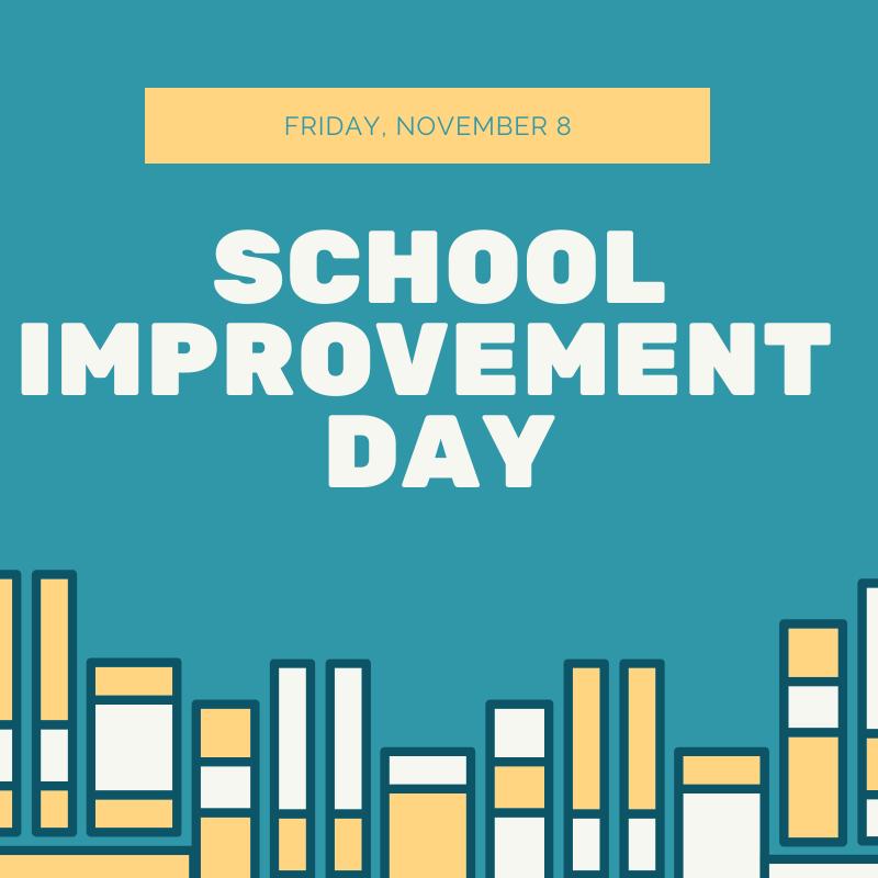 school improvement Day