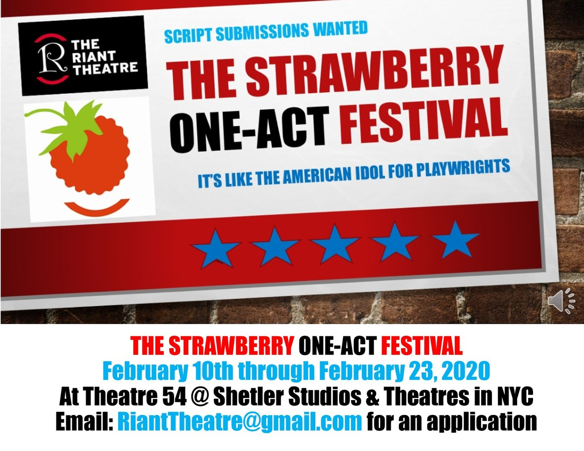 Strawberry Festival 2020 Dates.The Strawberry One Act Festival Now Seeking Submissions