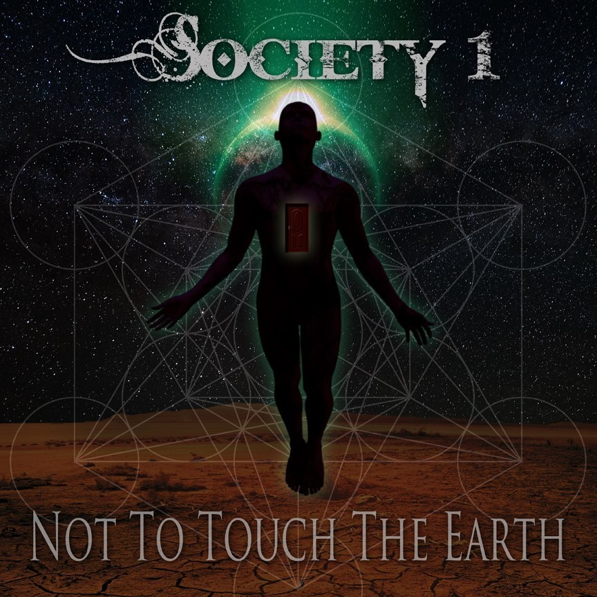 Society 1 Not To Touch The Earth