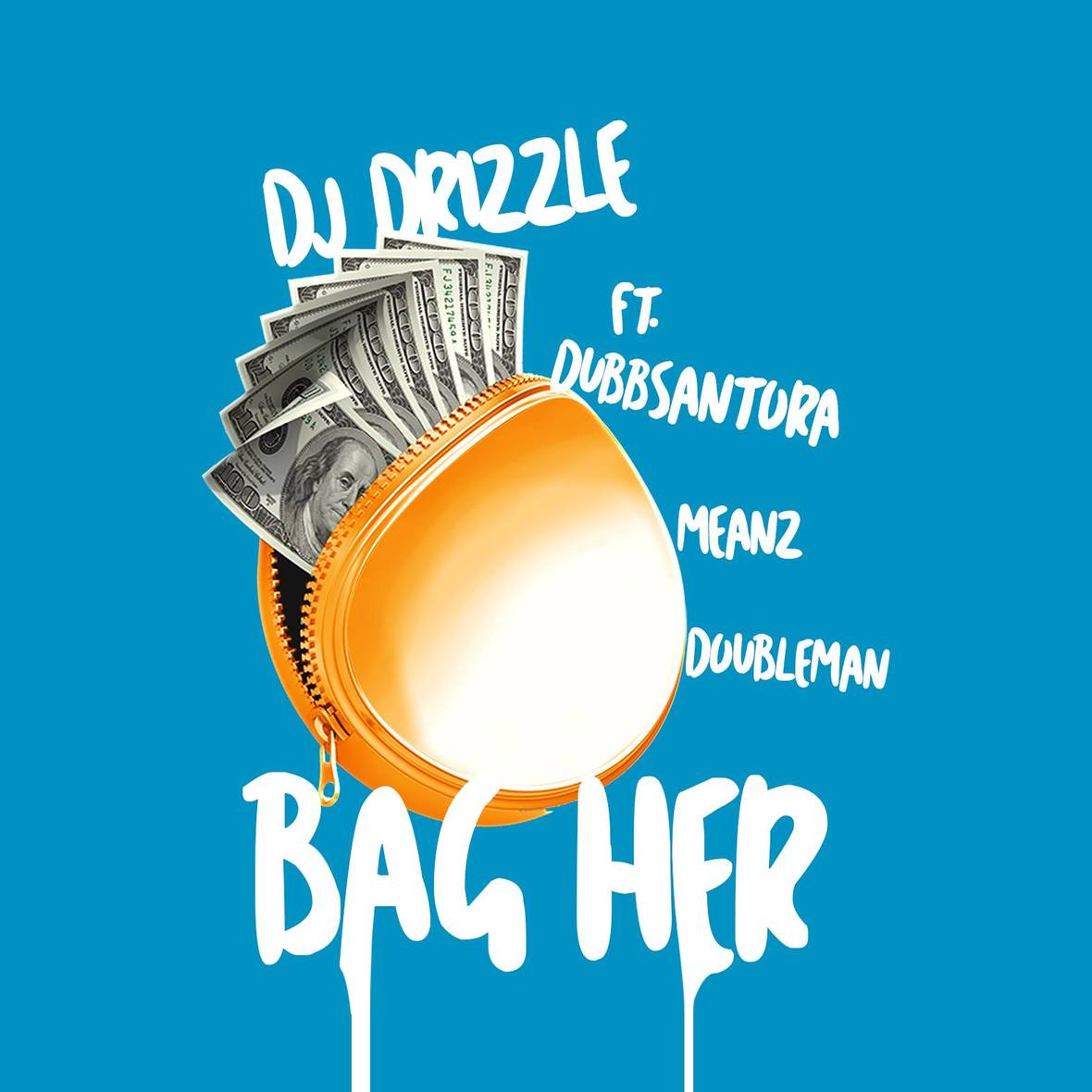 Dj Drizzle- Bag Her Cover