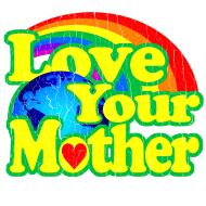 love-your-mother-earth design