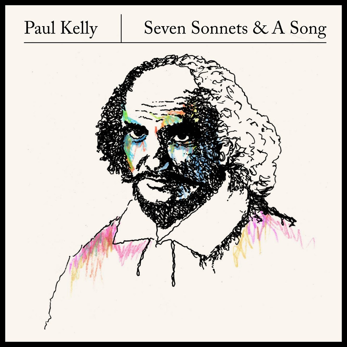 Paul Kelly - Seven Sonnets A Song GAWD024D
