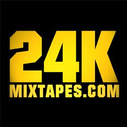 24K Mixtapes