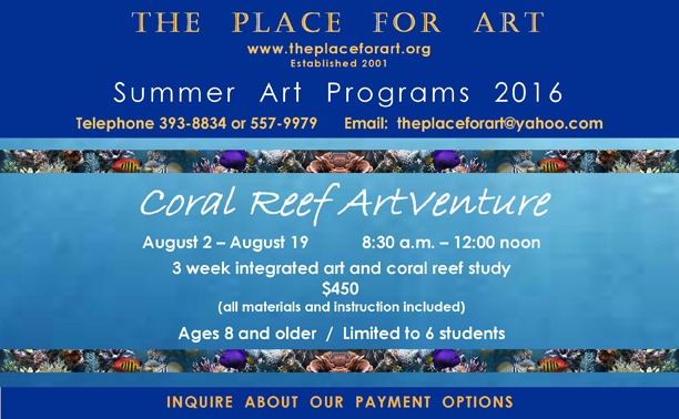 THE PLACE FOR ART Summer Art Programs 2016.CORAL REEF ARTVENTURE poster