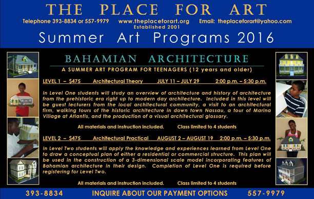 THE PLACE FOR ART Summer Art Programs 2016.BAHAMIAN ARCHITECTURE poster