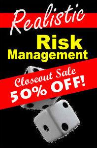 Realistic-Risk-Management